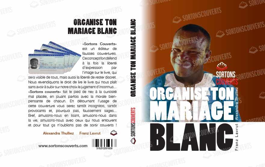 Organise-ton-mariage-blanc
